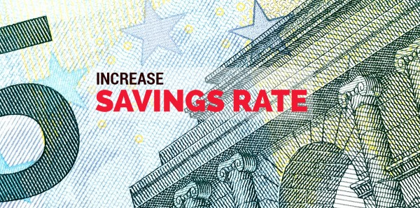 Increase savings rate