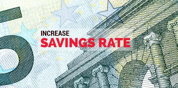 Increase savings rate