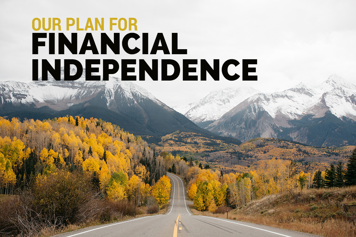 This is How We Plan to be Financially Independent by 2029