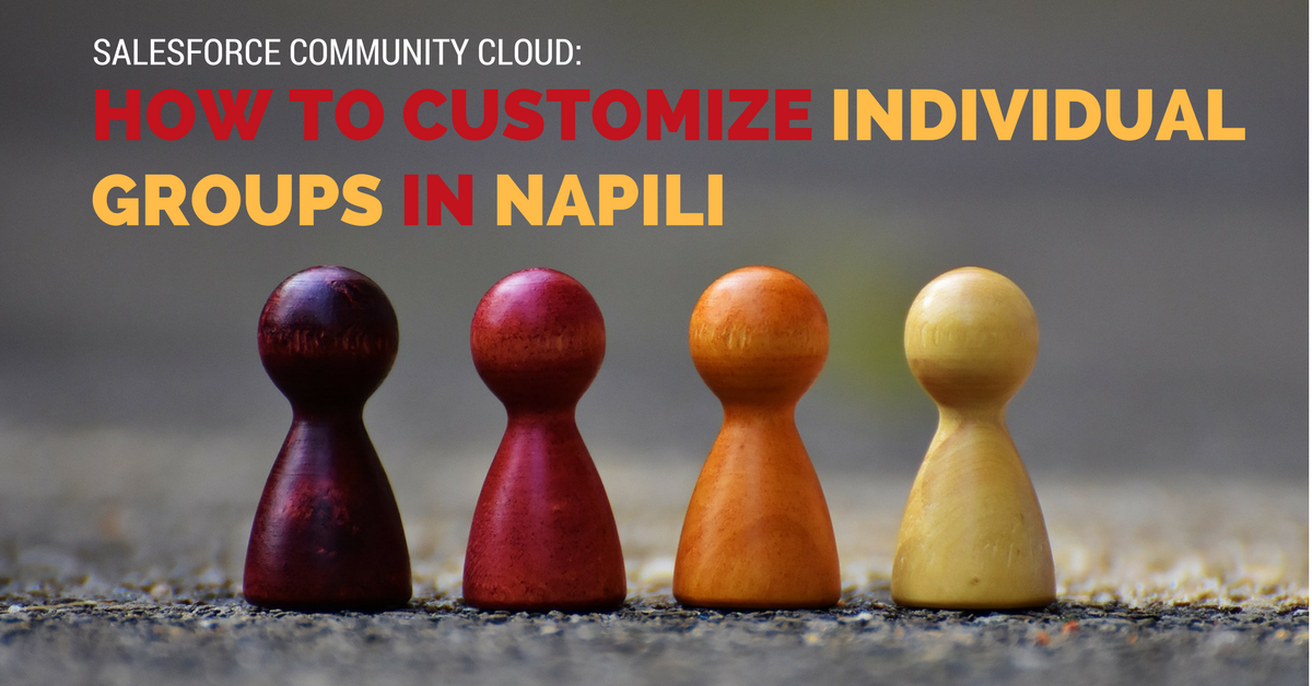 How to Customize Groups in Salesforce Community Cloud